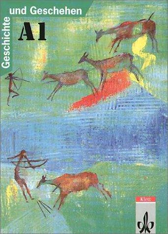 9783124100115: Geschichte und Geschehen, Ausgabe A für Nordrhein-Westfalen, Berlin, Bremen, Hamburg, Hessen, Mecklenburg-Vorpommern und, Bd.1