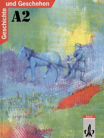 9783124100207: Geschichte und Geschehen A 2. Neu. Schülerband.