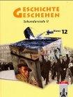 Geschichte und Geschehen 12. Baden-Württemberg. Gymnasium. (Lernmaterialien) (3124100808) by Michael Apple; Jason Payne-James; Klaus. Helbig