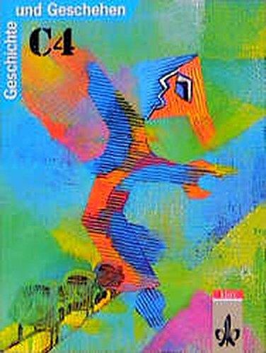 9783124102409: Geschichte und Geschehen, Ausgabe C für Rheinland-Pfalz und Saarland, Bd.4