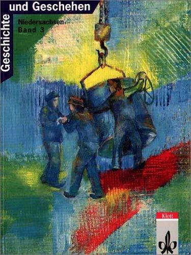 9783124106308: Geschichte und Geschehen, Ausgabe G für Niedersachsen, Bd.3