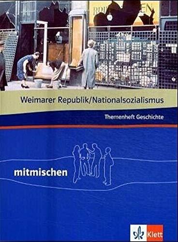 9783124107428: Mitmischen Themenheft Geschichte. Weimarer Republik - Nationalsozialismus