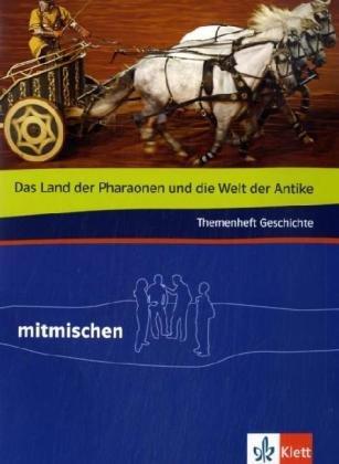 9783124107497: Mitmischen Themenhefte: Themenheft Die Antike: Ägypter, Griechenland, Rom