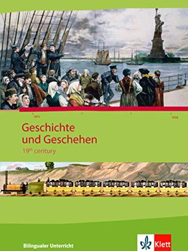 9783124111203: Geschichte und Geschehen - bilingual / 19th Century: Schülerband 2 - Klasse 8-10
