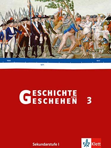 9783124112705: Geschichte und Geschehen 3. Neu. Schülerbuch Sekundarstufe I. Baden-Württemberg: 8. Schuljahr