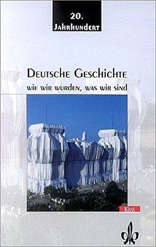 9783124120007: Deutsche Geschichte 2. Wie wir wurden, was wir sind. Das 20. Jahrhundert. (Lernmaterialien)