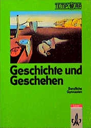 9783124160003: Geschichte und Geschehen. 11./13. Schuljahr. Für Berufliche Gymnasien
