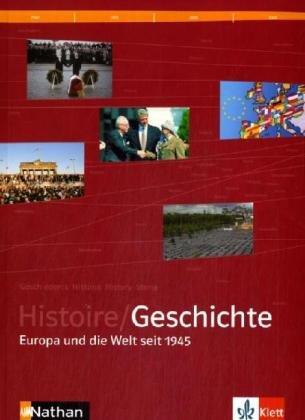 9783124165107: Histoire / Geschichte - Europa und die Welt seit 1945