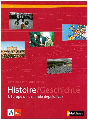 9783124165206: Histoire. L'Europe et le monde depuis 1945. Schülerband. Sekundarstufe 2