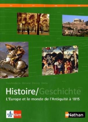 9783124165220: Histoire /Geschichte / L'europe et le monde de l'antiquité à 1815