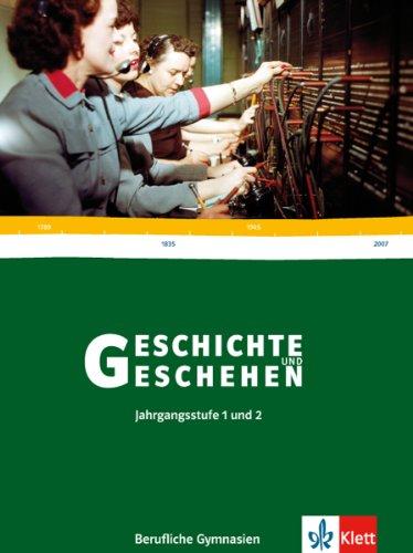 9783124169006: Geschichte und Geschehen 12/13. Schülerbuch. Berufliche Gymnasien