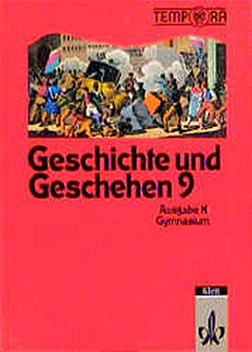 9783124173003: Geschichte und Geschehen, Ausgabe N für Niedersachsen, Brandenburg, Bremen, Hamburg, Hessen, Mecklenburg-Vorpommern, Sac, Bd.3, 9. Schuljahr