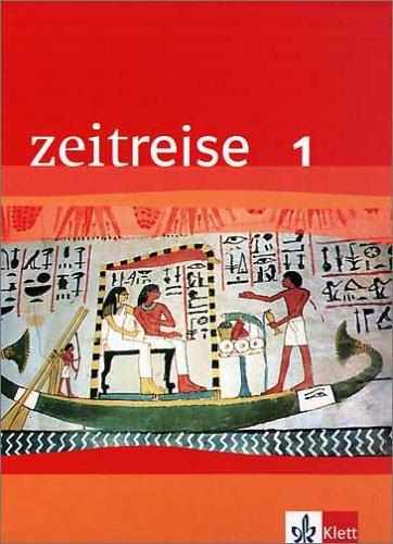 9783124210104: Zeitreise. Geschichte 1. Nordrhein-Westfalen. Neubearbeitung: Für Realschulen. Schülerband