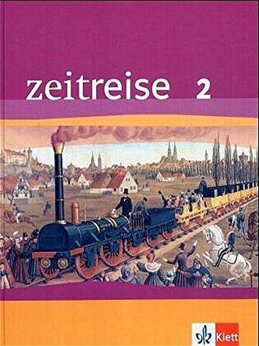 9783124210203: Zeitreise. Geschichte 2. Neubearbeitung für Nordrhein-Westfalen