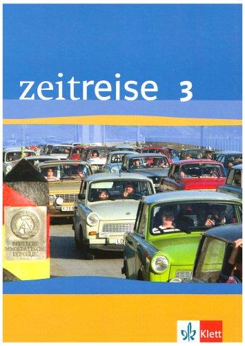 9783124220301: Zeitreise. Geschichte 3. Schülerbuch. Baden-Württemberg