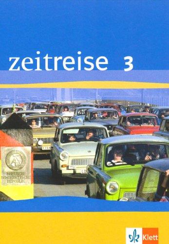 9783124240309: Zeitreise 3. Ausgabe G. Schülerband. Neu. Niedersachsen: Geschichtliches Unterrichtswerk