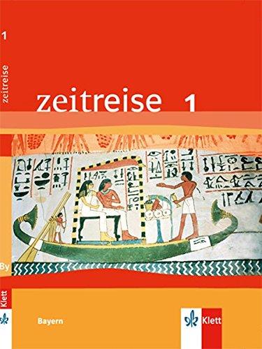 9783124270108: Zeitreise Band 1. Schülerbuch. Neubearbeitung für Bayern