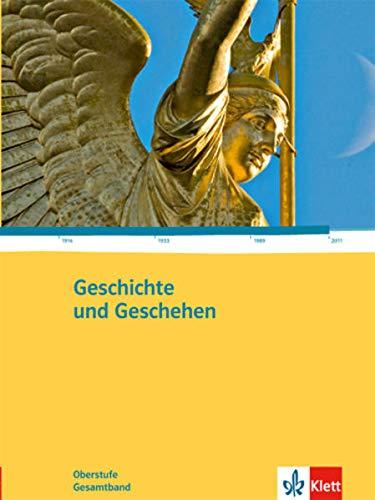 9783124300010: Geschichte und Geschehen Oberstufe. Gesamtband