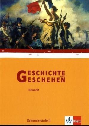 9783124300218: Geschichte und Geschehen. Themenband. Neuzeit: 1789-2005