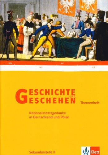 9783124300225: Geschichte und Geschehen. Themenheft. Nationalstaatsgedanke in Deutschland und Polen