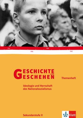 9783124300331: Geschichte und Geschehen Oberstufe.Themenheft. Ideologie des Nationalsozialismus