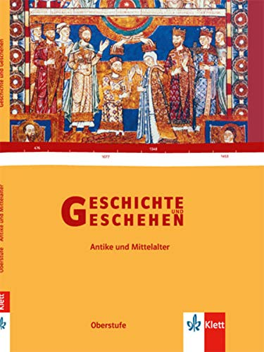 9783124300355: Geschichte und Geschehen Sekundarstufe II. Schülerband Antike / Mittelalter. Bundesausgabe