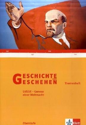 9783124300461: Geschichte und Geschehen. Themenhefte. Sek. II. Die Sowjetunion - Genese einer Weltmacht
