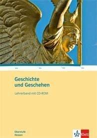 9783124300713: Geschichte und Geschehen Oberstufe. Gesamtband für Hessen. Lehrerband mit CD-ROM