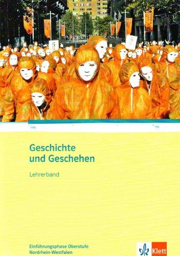 9783124300768: Geschichte und Geschehen. Ausgabe f�r Nordrhein-Westfalen. Lehrerband Oberstufe Klasse 10