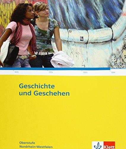 9783124300898: Geschichte und Geschehen - Oberstufe. Schülerband für Nordrhein-Westfalen. Klassen 10-13