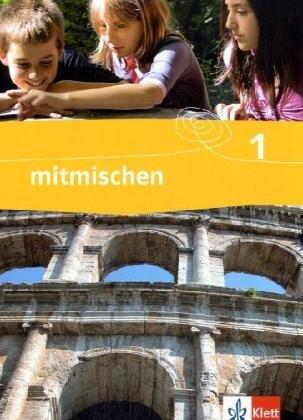 9783124340108: mitmischen 1. Schülerbuch 5./6. Klasse. Hessen, Mecklenburg-Vorpommern, Schleswig-Holstein: Unterrichtswerk für den Geschichtsunterricht an Haupt- und Gesamtschulen