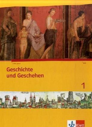 9783124430106: Geschichte und Geschehen 1. Schülerbuch. Nordrhein-Westfalen, Schleswig-Holstein, Hamburg: 1. Lernjahr. Neue Ausgabe