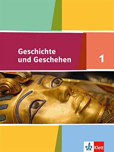 9783124430502: Geschichte und Geschehen 1. Schülerband 5./6. Klasse. Ausgabe für Hamburg, Nordrhein-Westfalen, Schleswig-Holstein
