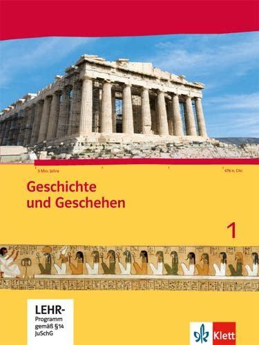 9783124431158: Geschichte und Geschehen für Hessen. Schülerbuch 1 mit CD-ROM. Neubearbeitung 2014 für Hessen G8 und G9