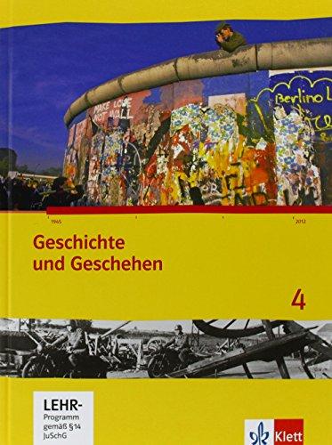9783124431400: Geschichte und Geschehen. Schülerbuch 4 mit CD-ROM. Ausgabe für Hessen