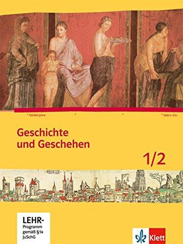 9783124434104: Geschichte und Geschehen. Schülerband 1/2. Ausgabe für Niedersachsen