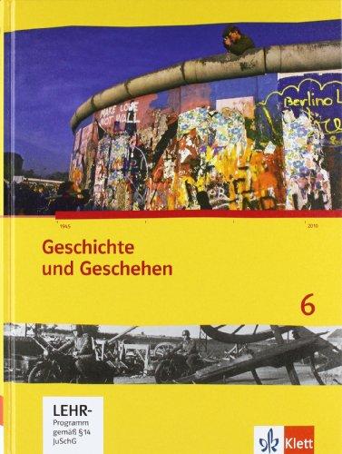 9783124434500: Geschichte und Geschehen 6. Ausgabe für Bremen und Niedersachsen. Schülerband mit CD-ROM