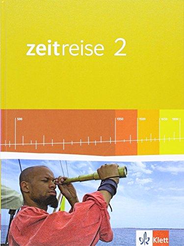 9783124530202: Zeitreise 2. Schülerbuch 8. Schuljahr. Neue Ausgabe für Hessen