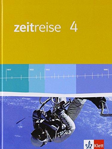 9783124530400: Zeitreise 4. Sch�lerbuch. Neue Ausgabe f�r Hessen: Neue Ausgabe f�r Hessen