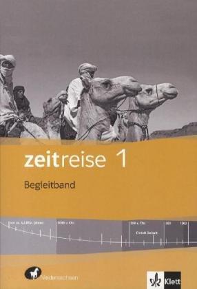 9783124540416: Zeitreise. Begleitband 1. Differenzierende Ausgabe für Niedersachsen