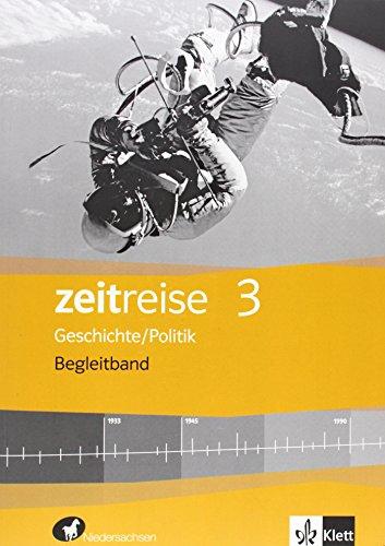 9783124540614: Zeitreise 3. Begleitband. Differenzierende Ausgabe für Niedersachsen und Bremen