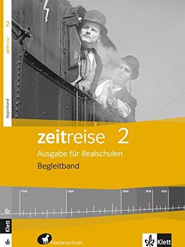 9783124540638: Zeitreise für Niedersachsen 3. Schülerbuch. Ausgabe für Realschulen