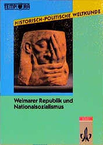 9783124561008: Historisch-Politische Weltkunde. Weimarer Republik und Nationalsozialismus: Kursmaterialien Geschichte Sekundarstufe II/Kollegstufe