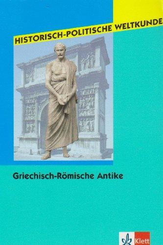 9783124561800: Historisch-Politische Weltkunde / Griechisch-Römische Antike