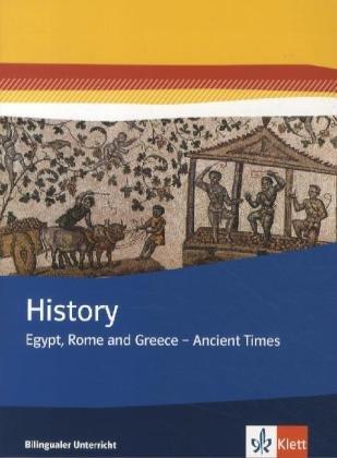 9783124600813: History. Egypt, Rome and Greece - Ancient Times: Themenhefte Bilingualer Unterricht. Themenheft 7. Klasse