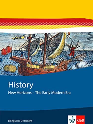 9783124600837: History. New Horizons - The Early Modern Era: Geschichtsmodule Englisch. Entdeckungen. Themenheft 7. Klasse