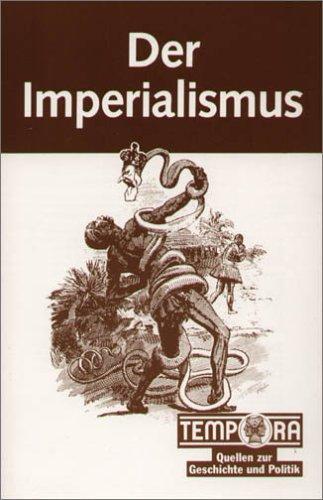 9783124901002: Tempora Quellen zur Geschichte und Politik, Der Imperialismus