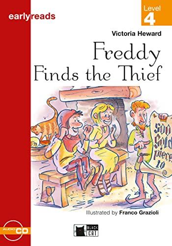 Freddy Finds the Thief. Buch + Audio-CD: Victoria Heward