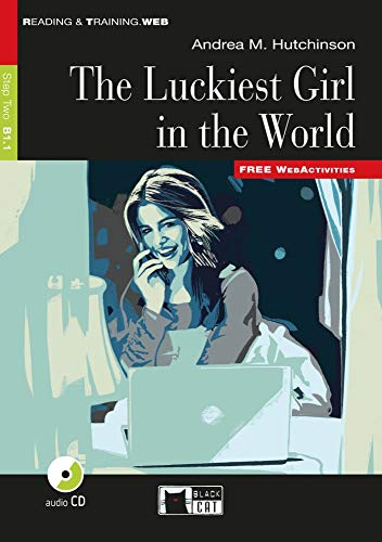 The Luckiest Girl in the World: Englische: Andrea M. Hutchinson