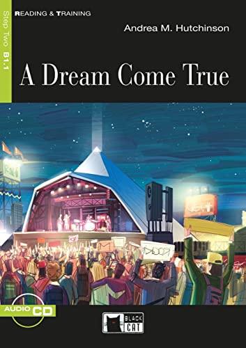 A Dream Come True. Buch + Audio-CD: Hutchinson, Andrea M.